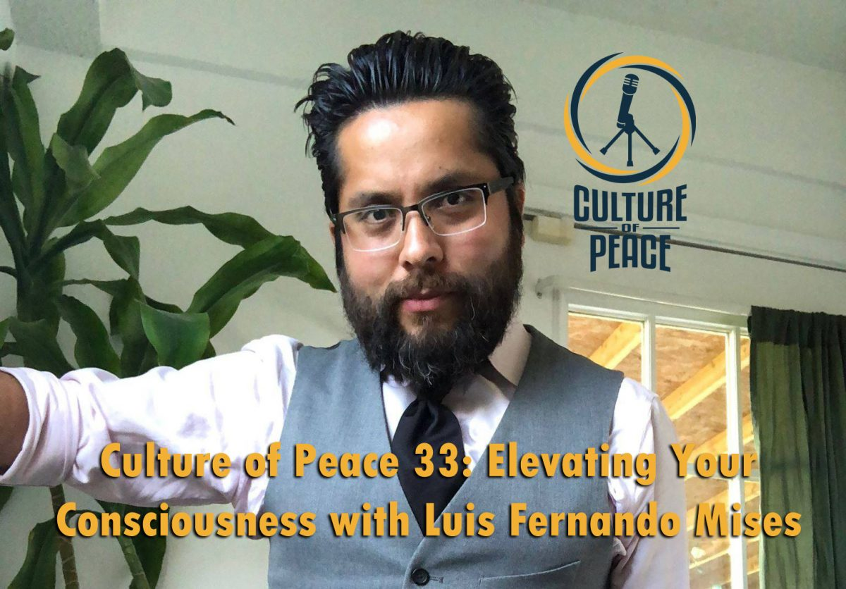 Culture of Peace 0033: Elevating Your Consciousness